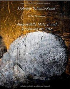 Gabriele Schmitz-Reum: Malerei und Zeichnung